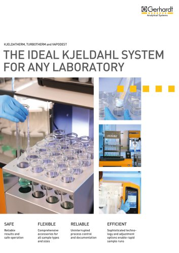 THE IDEAL KJELDAHL SYSTEM FOR ANY LABORATORY
