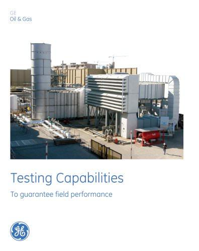 Testing Capabilities To guarantee field performance
