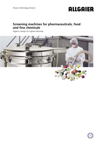 Screening Machines for pharmaceuticals, food and fine chemicals