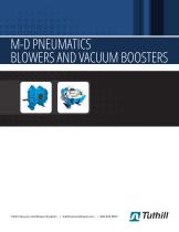 M-D PNEUMATICS ™ BLOWERS AND VACUUM BOOSTERS