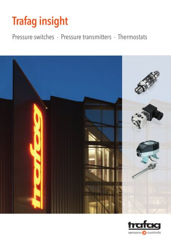 Trafag Insight: Pressure and temperature monitoring solutions