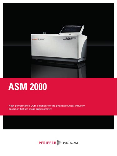 High performance CCIT solution for the pharmaceutical industry based on helium mass spectrometry - ASM 2000