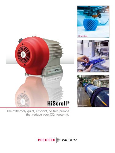 HiScroll - The extremely quiet, compact, oil-free pump. To reduce your carbon footprint