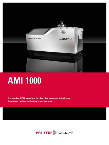 Innovative CCIT solution for the pharmaceutical industry based on optical emission spectroscopy - AMI 1000