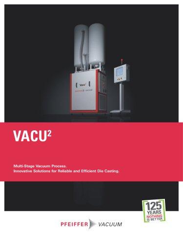 Vacu² - Multi-Stage Vacuum Process