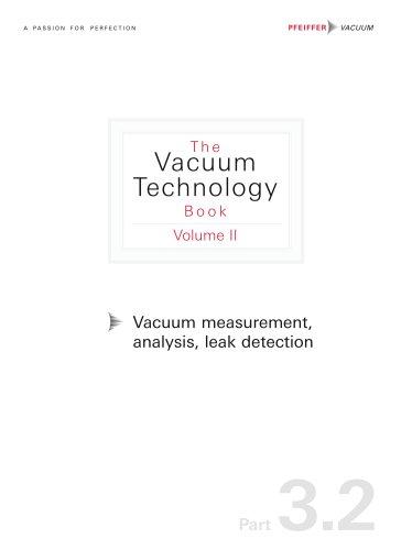 Vacuum measurement, Analysis, Leak detection (Part 3.2)