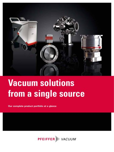 Vacuum solutions from a single source - Product portfolio