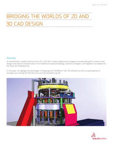 BRIDGING THE WORLDS OF 2D AND  3D CAD DESIGN