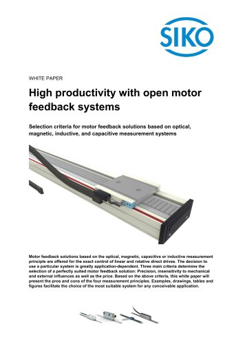High productivity with open motor feedback systems