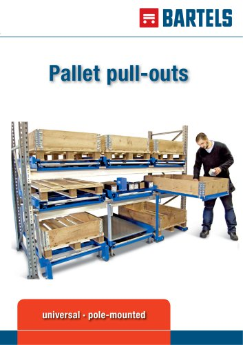 Pallet pull-outs