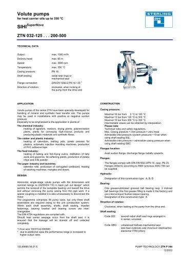 Volute pumps for heat carrier oils up to 350 °C SIHISuperNova ZTN 032-125 . . . 200-500
