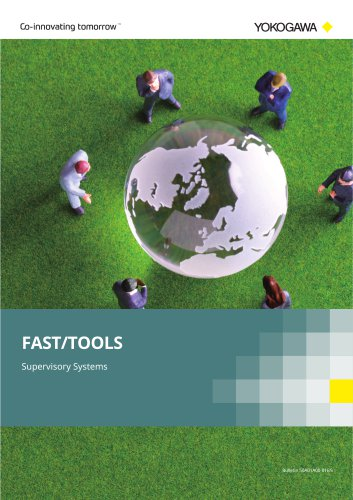 Supervisory Systems FAST/TOOLS