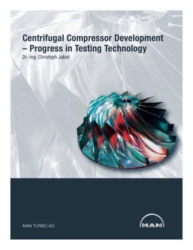 Centrifugal Compressor Development - Process in Testing Technology