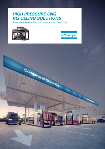 HIGH PRESSURE CNG REFUELING SOLUTIONS Intermech BBR/FBR/VIP CNG Compressors (75-600 hp)