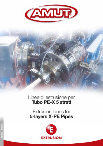 EXTRUSION LINES FOR 5-LAYERS X-PE PIPES