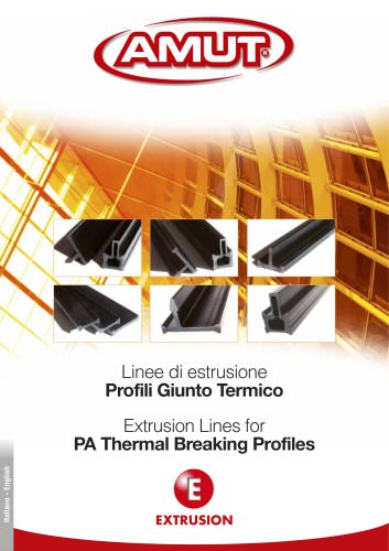 EXTRUSION LINES FOR PA THERMAL BREAKING PROFILES