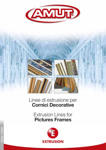 EXTRUSION LINES FOR PICTURE FRAMES