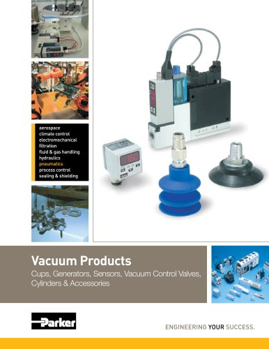 Vacuum Products - Cups, Generators, Sensors, Vacuum Control Valves, Cylinders and Accessories Catalog: 0802-3