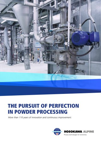 THE PURSUIT OF PERFECTION IN POWDER PROCESSING