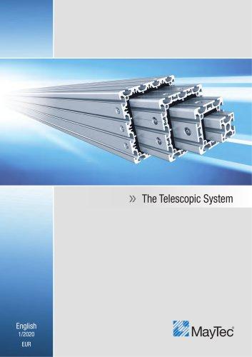 Telescopic System
