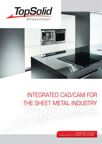 INTEGRATED CAD/CAM FOR THE SHEET METAL INDUSTRY