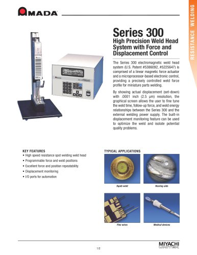 Series 300 High Precision Electronic Weld Head