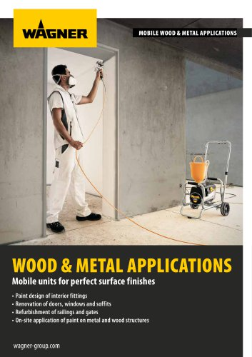 Mobil wood and metal applications