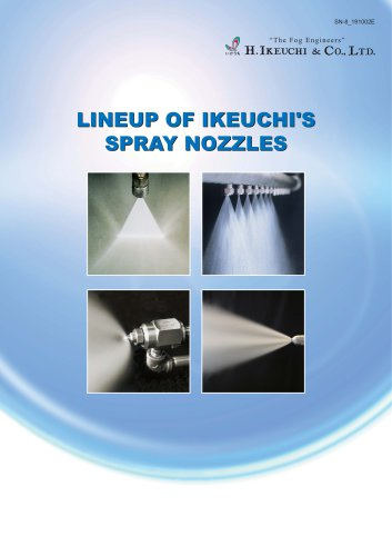 LINEUP OF IKEUCHI'S SPRAY NOZZLES