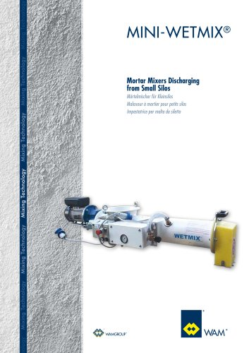 Motor Mixers Dishariging from Small Silos MINI-WETMIX Brochure