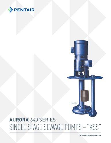 AURORA ® 640 SerieS SINGLE STAGE SEWAGE PUMPS