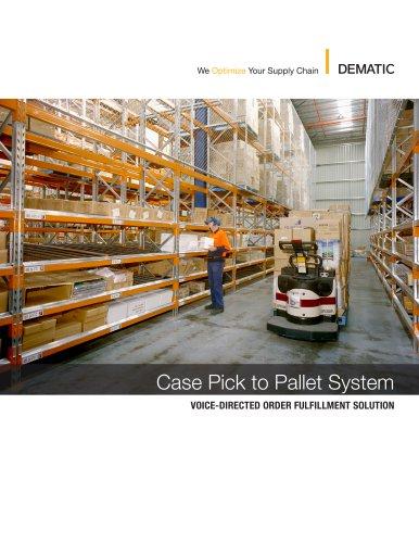Case Pick to Pallet System