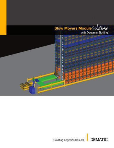 Slow Movers Module