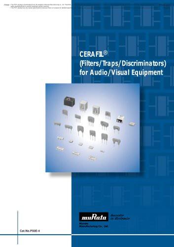 """""""CERAFIL®"""" (Filters/Traps/Discriminators) for Audio/Visual Equipment"""