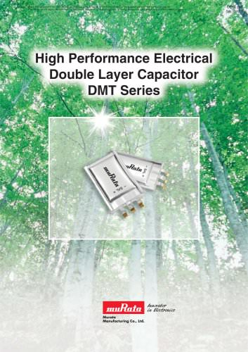 Electrical Double LayerCapacitor DMT Series