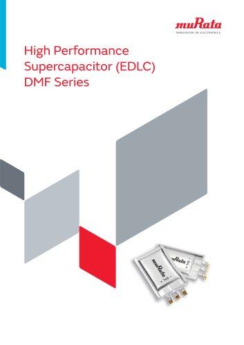 High Performance Supercapacitor (EDLC) DMF Series