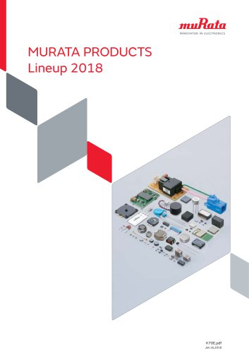 MURATA PRODUCTS  Lineup 2018