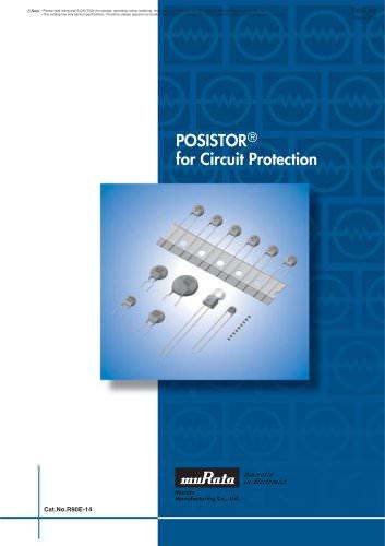 "PTC Thermistors ""POSISTOR®"" for Circuit Protection"