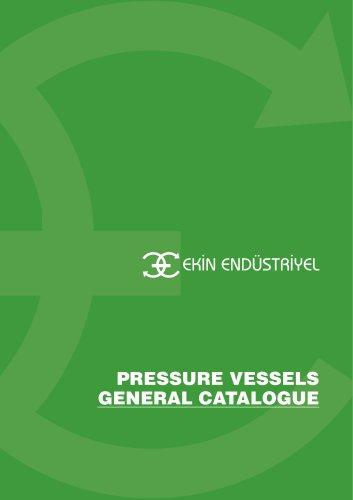 PRESSURE VESSELS GENERAL CATALOGUE