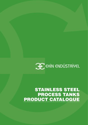 STAINLESS PROCESS TANKS PRODUCT CATALOGUE