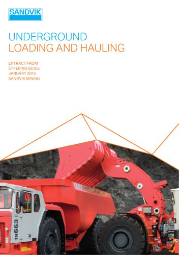 Sandvik underground loading and hoaling