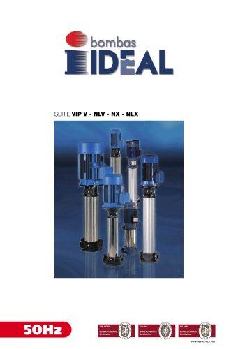 Vertical multistage pumps Serie VIP-NX-NLX-NLV