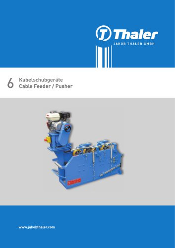Cable Feeder / Pusher