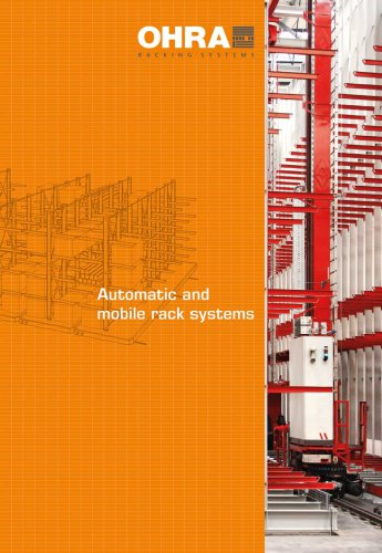 Automatic and mobile rack systems