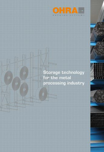 Storage technology for the metal processing industry