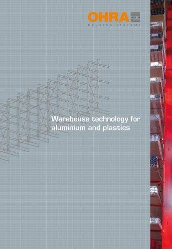 Warehouse technology for aluminium and plastics