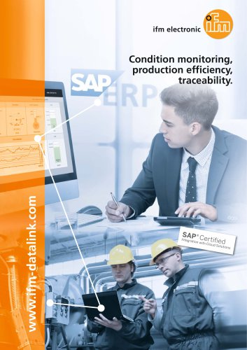 Condition monitoring, production efficiency, traceability 2015