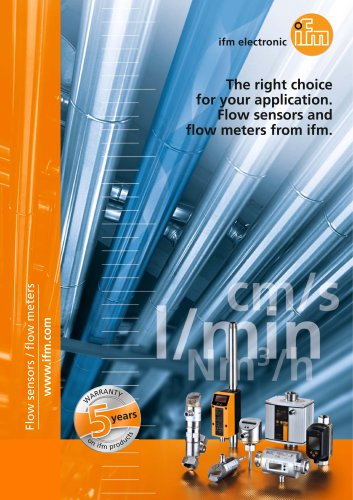 The right choice for your application. Flow sensors and flow meters from ifm 2016
