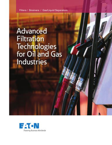 Advanced Filtration Technologies for Oil and Gas Industries