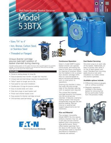 Eaton Model 53BTX Ball Type Duplex Basket Strainer up to 4in