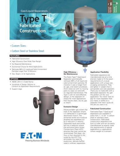 Type T Gas/Liquid Separators - Fabricated Construction